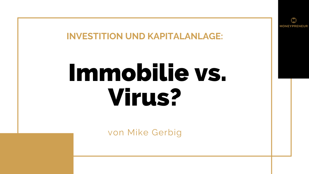 Immobilie-versus-Virus