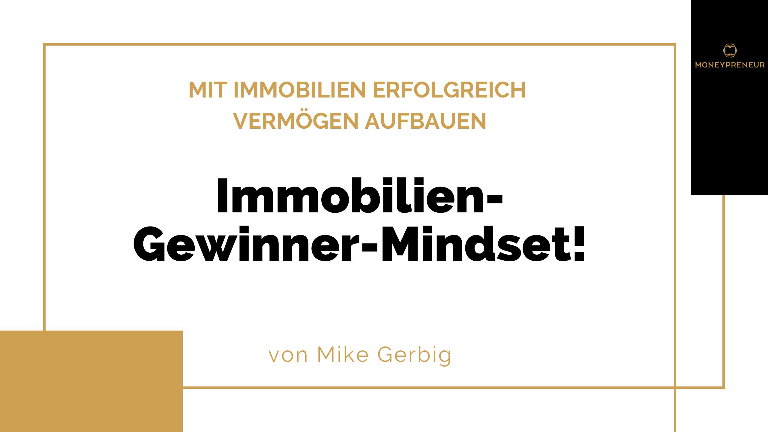 Immobilien-Gewinner-Mindset-moneypreneurde