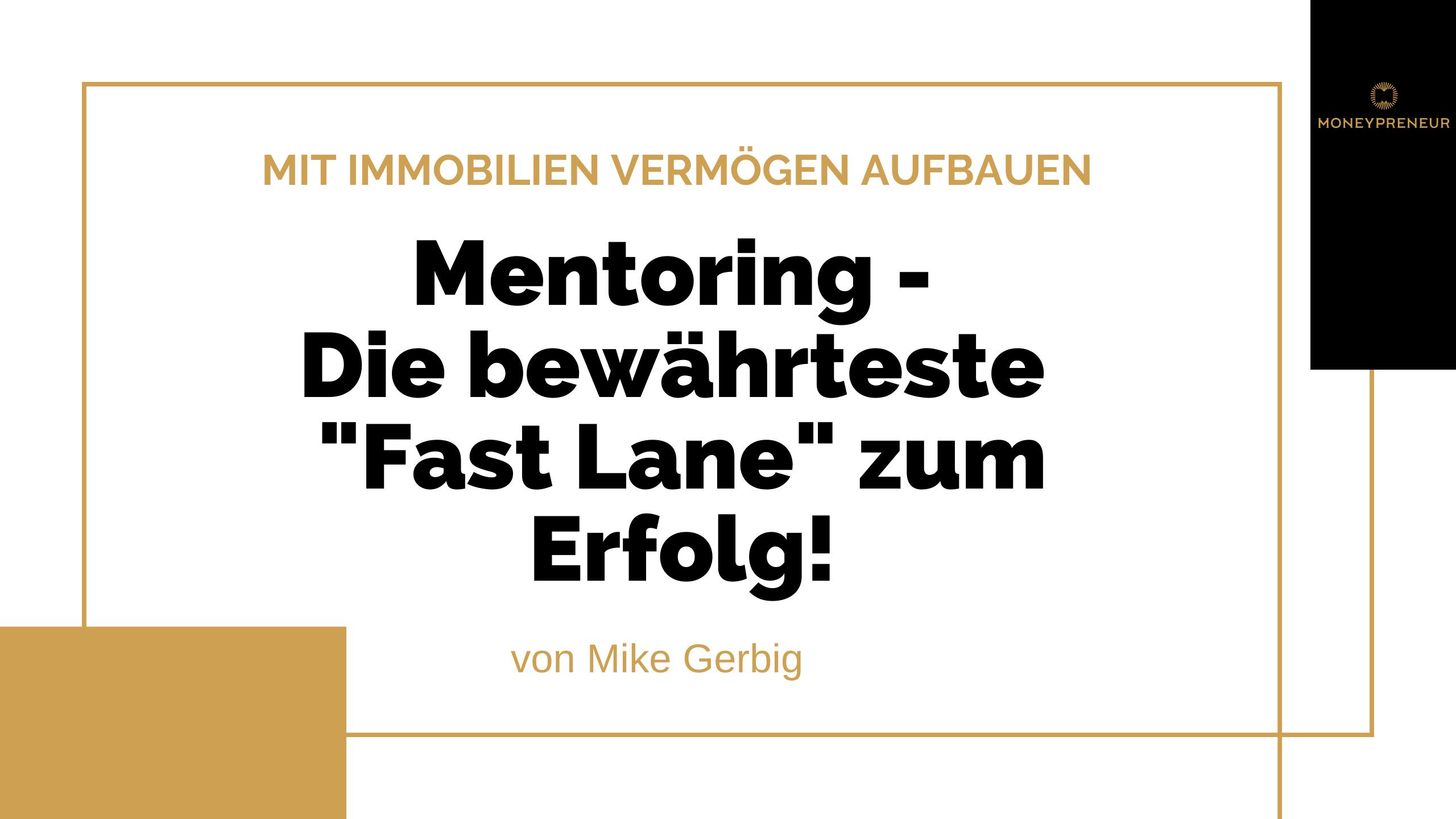 Mentoring die bewährteste Fast Lane zum Erfolg