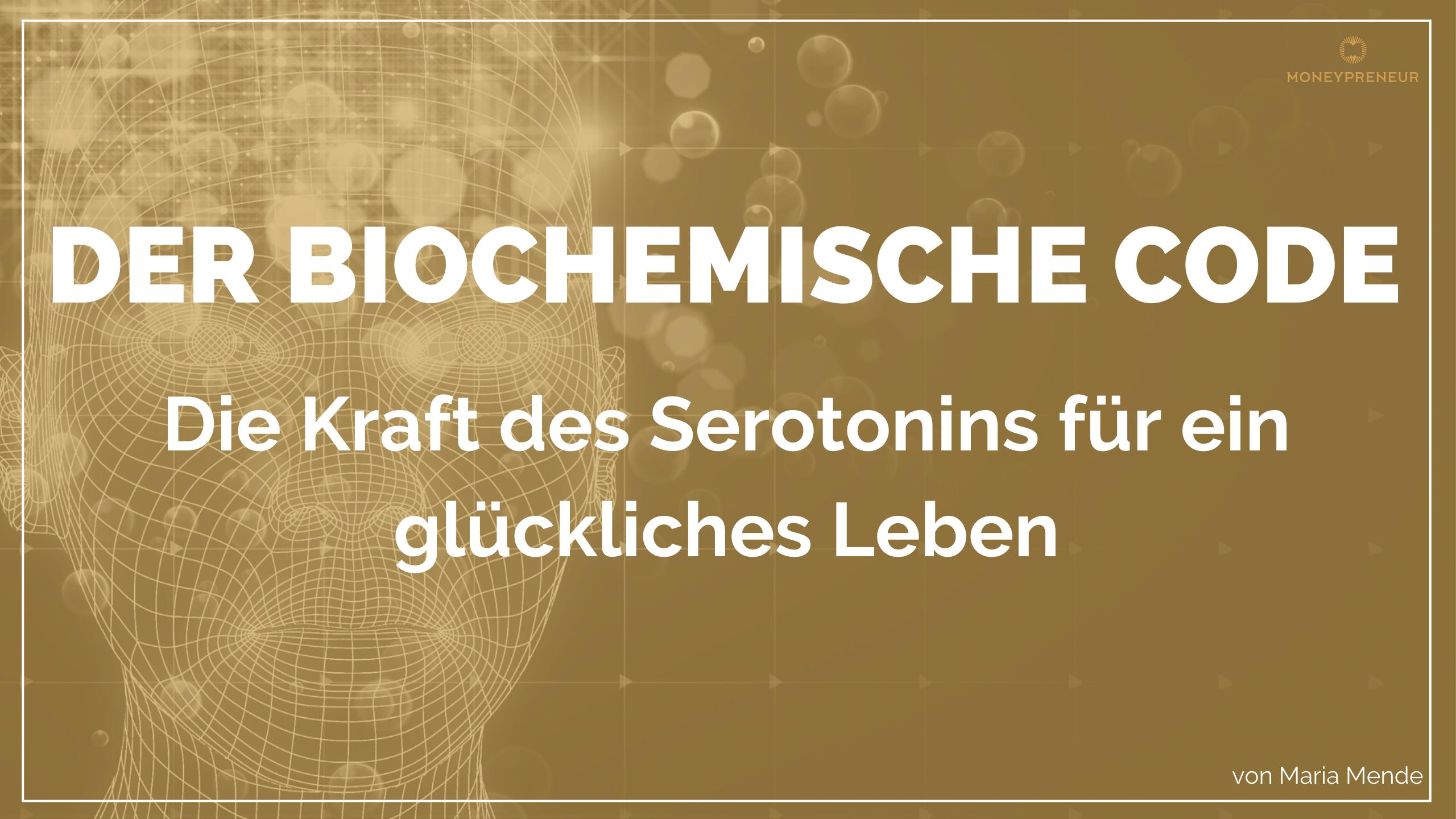 Die-Kraft-des-Serotonin-für-ein-glückliches-Leben