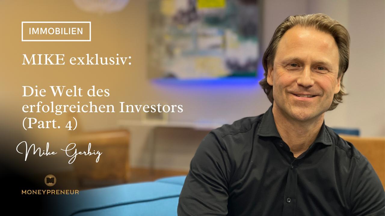 Mike-exklusiv-die-Welt-des-erfolgreichen-Investors-Part-4